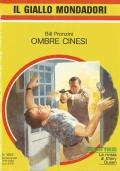 (BILL PRONZINI) OMBRE CINESI 1984 IL GIALLO N.1845