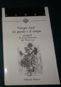GIORGIO LUTI LE PAROLE E IL TEMPO  VALLECCHI 1987 PAGG. 182
