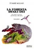 La foresta degli dei