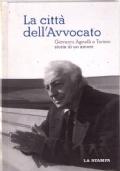 Giovanni Agnelli. Autoritratto nelle interviste a La Stampa