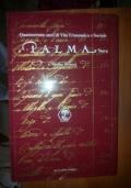 Quattrocento anni di Vita Economica e Sociale a Palma Nova.