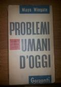 Problemi umani d�oggi