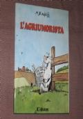L'agriumorista: mondo agricolo e dintorni in due anni di vignette (1988 e '89)