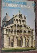 Il Duomo di Pisa (collezione Forma e colore n. 28)