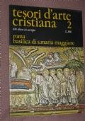 Tesori d'arte cristiana: Roma, Basilica di S. Maria Maggiore