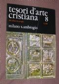 Tesori d'arte cristiana: Milano, S. Ambrogio