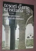 Tesori d'arte cristiana: Aix-en-Provence, Abbazia del Thoronet