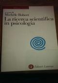 La ricerca scientifica in psicologia