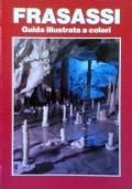 FRASASSI La Grotta grande del Vento - Guida illustrata a colori
