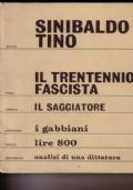 Il trentennio fascista. Analisi di una dittatura