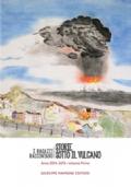 Storie sotto il vulcano. I ragazzi Raccontano Anno 2014-2015