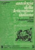 ANTOLOGIA DELLA LETTERATURA ITALIANA testi e documentazione critica volume 3 TOMO I