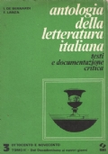 ANTOLOGIA DELLA LETTERATURA ITALIANA testi e documentazione critica volume 3 TOMO II