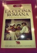 La cucina romana in oltre cento ricette tradizionali