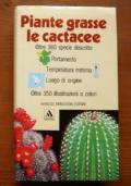 PIANTE GRASSE LE CACTACEE