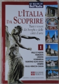 L'ITALIA DA SCOPRIRE - GUIDE BELL'ITALIA