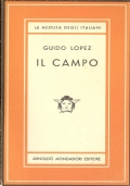 Il campo (NARRATIVA ITALIANA –GUIDO LOPEZ)