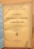 Raccolta delle disposizioni di massima relative al riordinamento dell' Imposta Fondiaria anni 1892 , 1893 3 1894 Volume IV