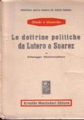 Le dottrine politiche da Lutero a Suarez