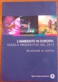 L'ambiente in Europa, stato e prospettive nel 2015