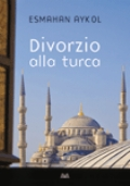 Divorzio alla turca