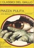 (JOHN DICKSON CARR) PIAZZA PULITA 1973 I CLASSICI DEL GIALLO N.157