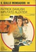 (JOHN CREASEY) PATRICK DAWLISH: IMPUTATOALZATEVI 1976 IL GIALLO N.1409