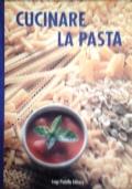 Cucinare la pasta VEDI OFFERTA!