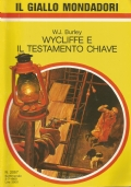 (W.J. BURLEY) WYCLIFFE E IL TESTAMENTO CHIAVE 1988 IL GIALLO N.2057