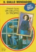 (ELIZABETH FERRARS) UN DELITTO DI TROPPO 1989 IL GIALLO N.2113