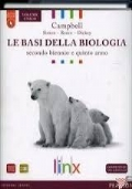 LE BASI DELLA BIOLOGIA SECONDO BIENNIO E QUINTO ANNO
