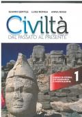 Civiltà dal passato al presente vol. 1