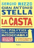 La casta (STORIA D'ITALIA 2000-2006 – STORIA CONTEMPORANEA – POLITICA – ITALIA – INCHIESTE)