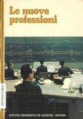 Le nuove professioni (SOCIETÀ – LAVORO – PROFESSIONI – SECOLO 20)