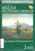 Wege zur Deutschen Literatur 1. Teil