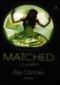 Matched - La scelta
