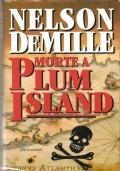 Morte a Plum Island (THRILLER – NELSON DEMILLE)