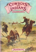 Cowboys and Indians An Illustrated History