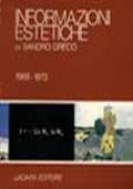INFORMAZIONI ESTETICHE. 1968-1973