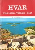 Hvar, Stari Grad, Vrboska, Jelsa (GUIDE – VIAGGI – CROAZIA)