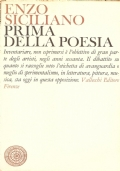 Prima della poesia (LETTERATURA ITALIANA SECOLO 20 – SPERIMENTALISMO – ENZO SICILIANO)