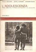 L'adolescenza (Parte sesta) di: lo sviluppo del bambino e la personalità (PSICOLOGIA INFANTILE – ADOLESCENTI – BAMBINI – SVILUPPO SOCIALE – IDENTITÀ – ALIENAZIONE)