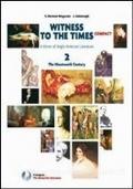 Witness to the times compact. Con espansione online. Per le Scuole superiori vol.2