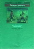 Il sistema letterario - guida alla storia letteraia e all'analisi testuale - cinquecento e seicento settecento + ottocento - VOLUME 2A + 2B