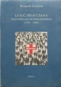 La D.C. Siracusana dalla prima alla seconda repubblica (1944-1996)