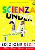 Scienza under 14 1 + Dvd-Rom Me-Book. Edizione DIGIT
