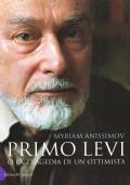 Primo Levi o la tragedia di un ottimista