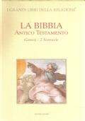 La Bibbia Antico Testamento- Genesi-2 Samuele