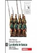 La storia in tasca vol. 1 - Dalla Preistoria a Roma repubblicana
