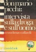 (ENZO CAFFARELLI) DON MARIO PICCHI INTERVISTA SULLA DROGA E SULL�UOMO 1983 CASA DEL SOLE